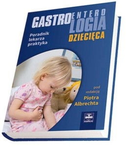 gastroenterologia-dziecieca-ndash-poradnik-lekarza-praktyka